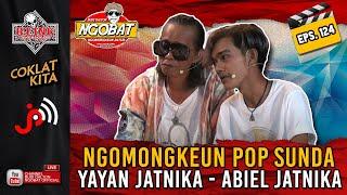 [LIVE] NGOBAT #124 - NGOMONGKEUN POP SUNDA