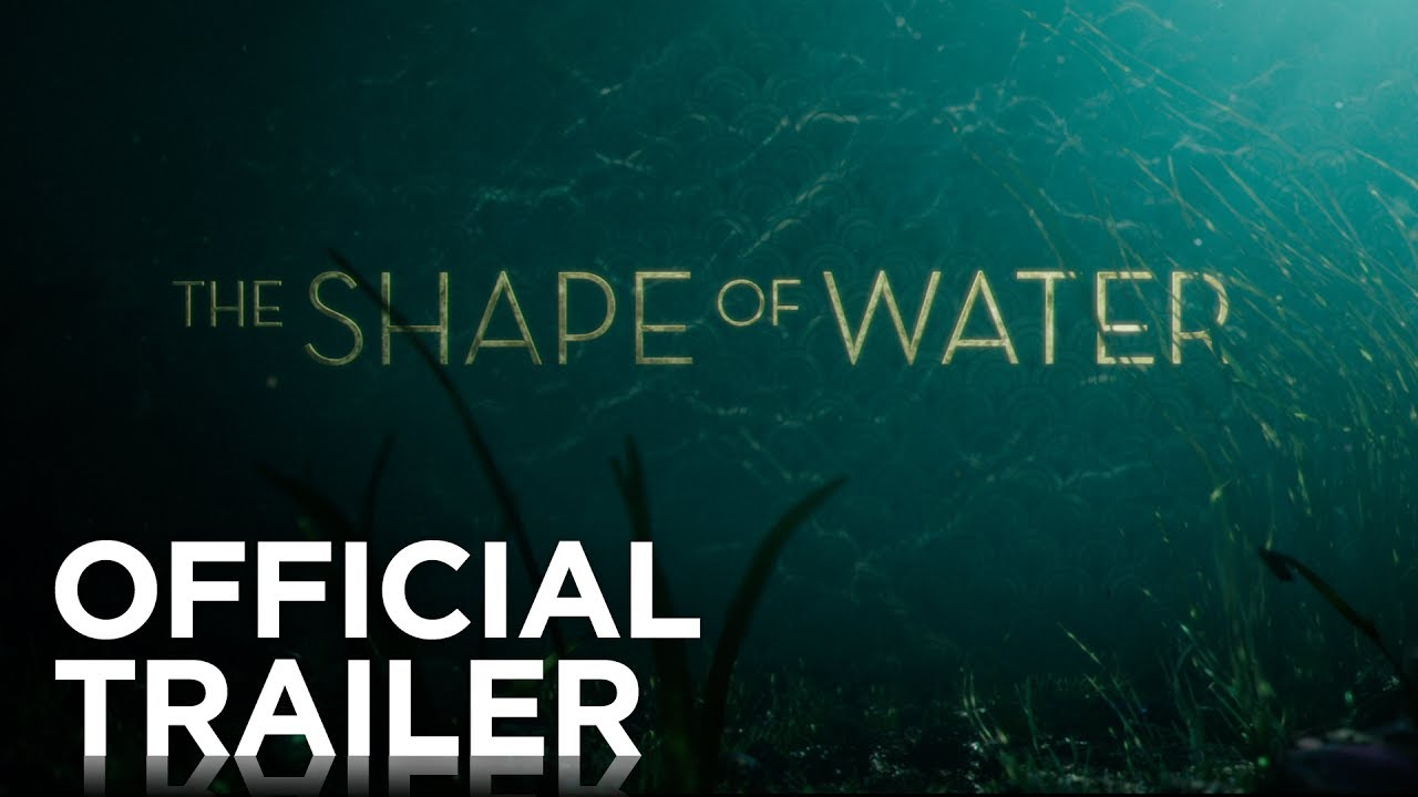Trailer för The Shape of Water