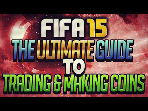 THE ULTIMATE GUIDE TO TRADING & MAKING COINS ON FIFA 15 ULTIMATE TEAM | 16 TRADING TIPS!!!