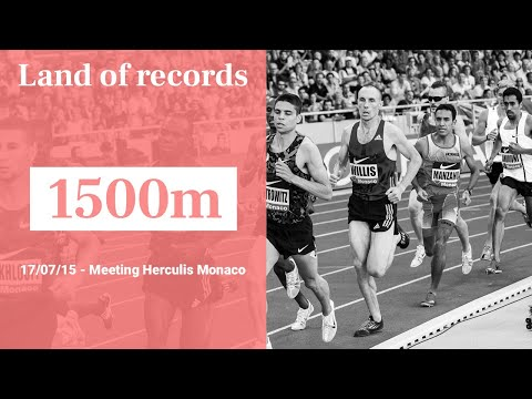 Herculis Monaco 2015 - 1500m Men | Land of records