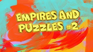 Empires and puzzles #2:)|GameShow