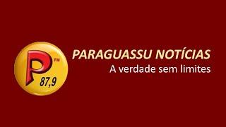 PARAGUASSU NOTÍCIAS - A VERDADE SEM LIMITES 09/07/2021