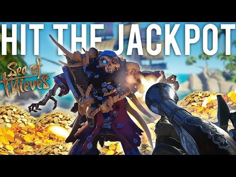 We hit the Jackpot in Sea of Thieves
