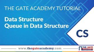 Data Structure | Queue in Data Structure | GATE Exam