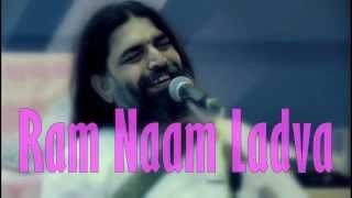 Ram Naam Ladva || Rishiji Art Of Living Bhajans