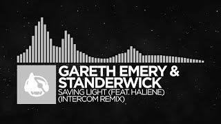 Gareth Emery & Standerwick - Saving Light (INTERCOM Remix) [Saving Light (The Remixes)]
