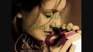 Celine Dion Ave Maria  With Lyrics