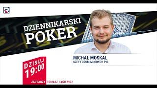 Bulwersujące Ataki LGBT Na Warszawę - Michał Moskal (PiS) | Dziennikarski Poker 1/2