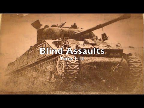 Playthrough - Tutorial 2 - Blind Assaults