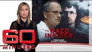 The Waco Insider: Part one - The only Australian survivor of the Waco siege   60 Minutes Australia