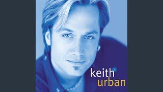 Keith Urban Where The Blacktop Ends