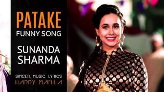 Funny Patake 2  Sunanda Sharma New Song 2016  Funny Song  Ft Happy Manila