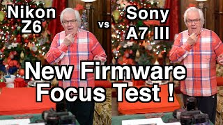 Nikon Z6 vs Sony A7 III Focus Test with 3.0 Firmware