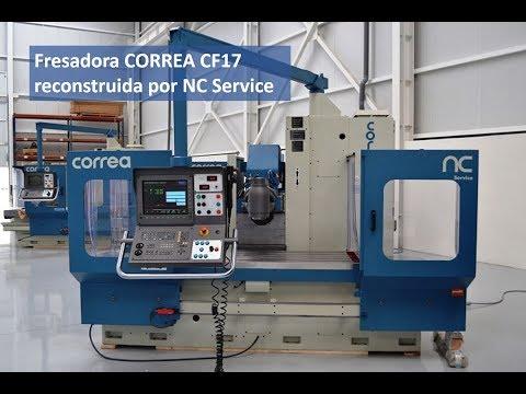 Fresadora CORREA CF17 reconstruida por NC Service