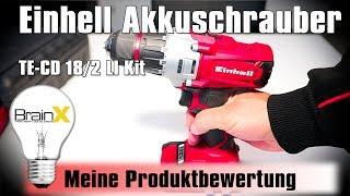 Einhell Akkuschrauber TE CD 18/2 Li Power X Charge Test