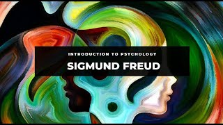 Introduction to psychology: Sigmund Freud