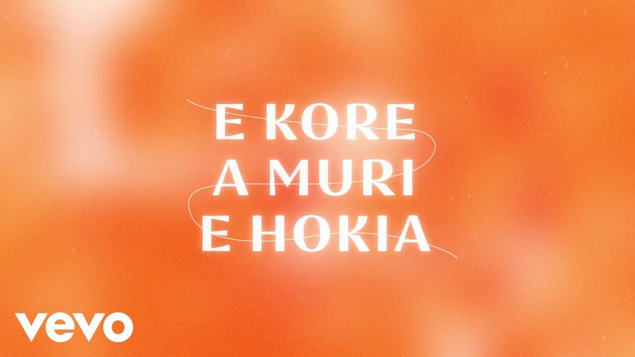 'E Kore a Muri e Hokia / Too Much to H8' Lyric Video