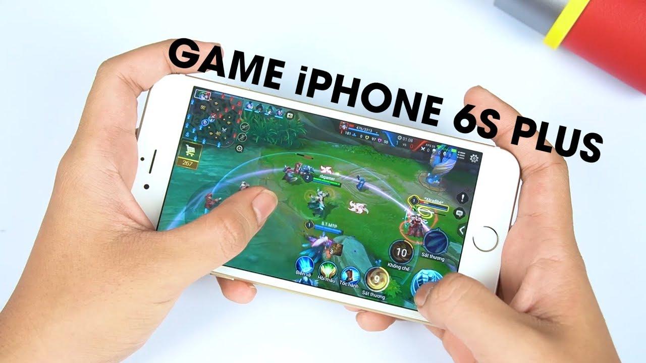 Hiệu năng iPhone 6S Plus với game nặng còn ổn?