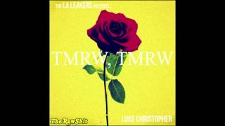 Luke Christopher - Roses (prod. Luke Christopher) [TMRW TMRW Mixtape]