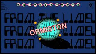 "Ormiston – ""Step From The Limelight"""