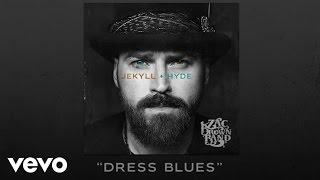 Zac Brown Band - Dress Blues (Audio)
