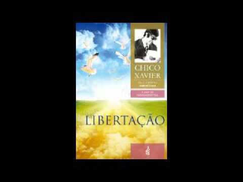 Audiolivro Libertação, Fracisco Cândido Xavier - Completo
