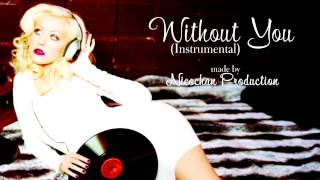 Without You (Closest Instrumental) - Christina Aguilera