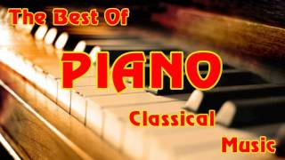 The Best Of Piano Classical Music