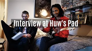 Interview at Huw's Pad