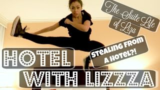 STEALING FROM HOTELS?! HOTEL WITH LIZZZA | Lizzza