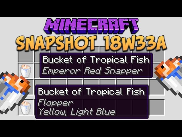Minecraft 1.13.1 Snapshot 18w33a All 34 Tropical Fish Names!