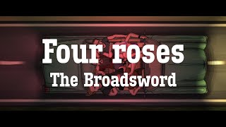 Video The Broadsword - FOUR ROSES    » LYRIC VIDEO 2021 «