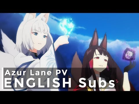 Azur Lane Anime Main Trailer w/ English Subs | TVアニメーション『アズールレーン』本PV