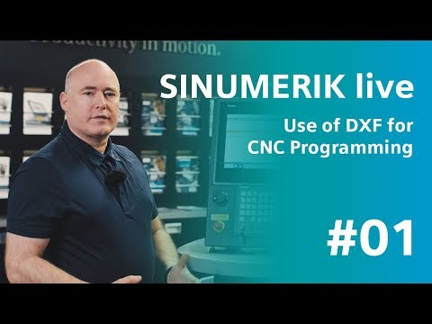 SINUMERIK live – Use of DXF for CNC programming