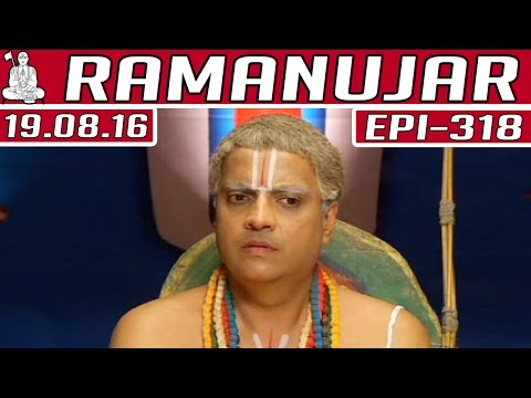 Ramanujar-Epi-318-19-08-2016-Kalaignar-TV