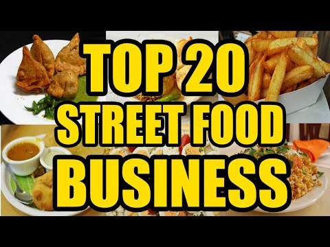 , title : 'Top 20 Street Food Small Business Ideas