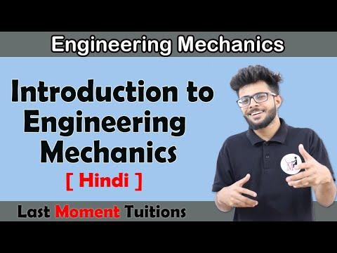 Introduction to Engineering Mechanics | Engineering  Mechanics in Hindi