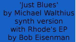 Just Blues by Michael Walthius