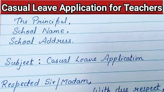 Casual Leave Application For Teachers   Leave Application in English
