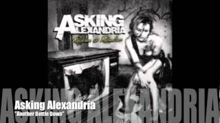 ASKING ALEXANDRIA - Another Bottle Down
