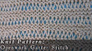 Openwork Garter Stitch   Reversible { Knit }