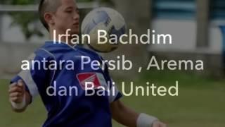 Irfan Bachdim Ke Persib  Arema  Bali United