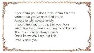 Chris Isaak - Unhappiness Lyrics