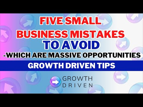 , title : 'Five Small Business Mistakes To Avoid - Which Are Massive Opportunities