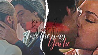 Jughead & Betty - Love the way you lie