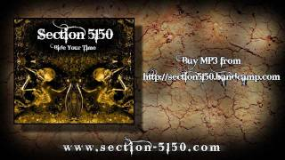 Section 5150 - Bide Your Time
