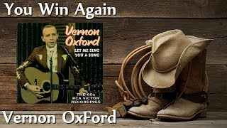 Vernon Oxford - You Win Again