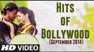 HITS of BOLLYWOOD - SEPTEMBER 2014   Bollywood Songs 2014   Manwa Laage, India Waale