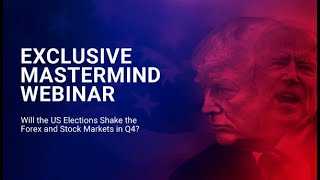 BDSwiss Mastermind Webinar: Will the US Elections Shake the Forex and Stock Markets in Q4 2020?