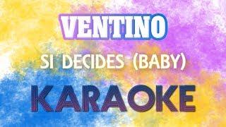 Ventino - Si Decides Baby + Acordes